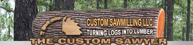 Custom Sawmilling LLC